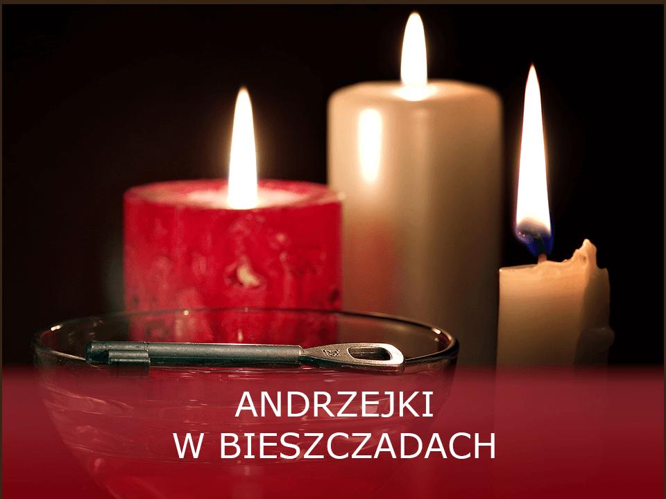 Wyjątkowe Andrzejki Bieszczady